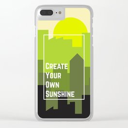 create your own sunshine Clear iPhone Case