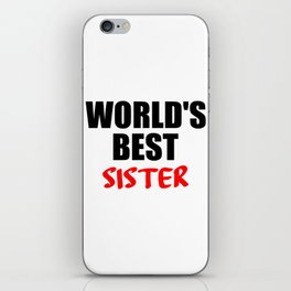 worlds best sister funny quotes iPhone Skin
