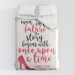 Cinder Lunar Chronicles: Once upon a time Duvet Cover