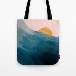 """""""One Wave At A Time"""" Tote Bag"""