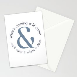 We'll meet it when it does Stationery Cards