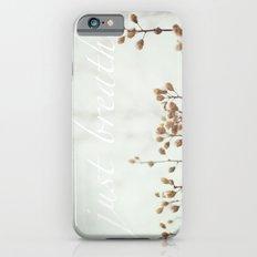 Just Breathe Slim Case iPhone 6s