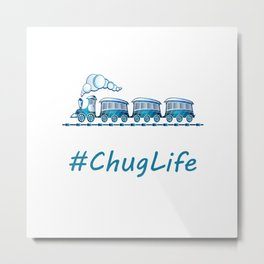 #ChugLife Blue Train Metal Print