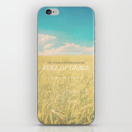 Full of Grace - Colossians 4:6 iPhone Skin