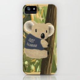 Just hanging iPhone Case