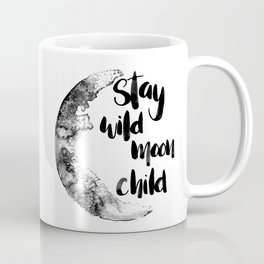 Stay Wild Moon Child Watercolor Coffee Mug