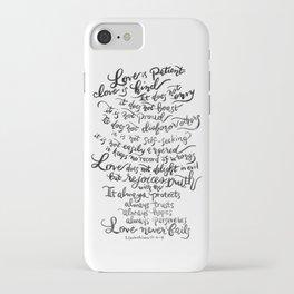 Love is Patient, Love is Kind -1 Corinthians 13:4-8 iPhone Case