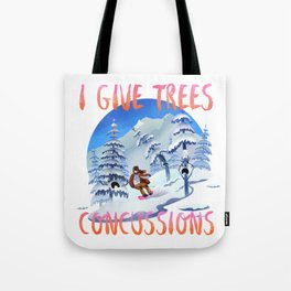 Snowboard Steve - I give trees concussions Tote Bag