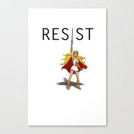 "She-Ra says ""RESIST"" Canvas Print"