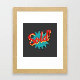 Sold! Framed Art Print