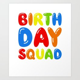 Birthday Squad - Awesome Birthday Boy Party Art Print