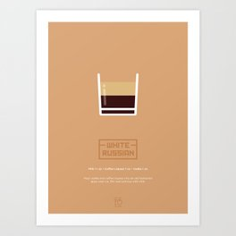 White Russian Cocktail Recipe Art Print Art Print