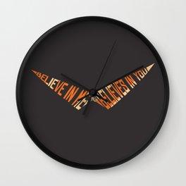 Believe In Me Who Believes In You Wall Clock