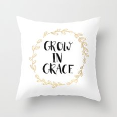 Grow In Grace Throw Pillow