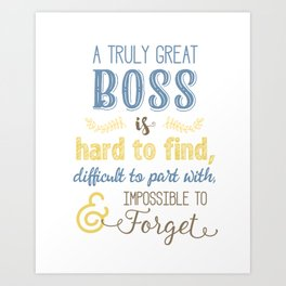 A Truly Great Boss Art (Colleague Farewell) in Blue & Yellow Art Print
