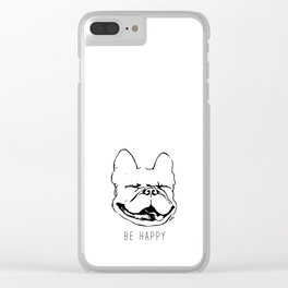 Be Happy like a Frenchie Clear iPhone Case