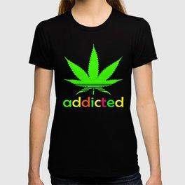 Addicted Marijuana Plant Funny T-Shirt 420 Cannabis Weed Pot Dope Stoner Khalifa T-shirt