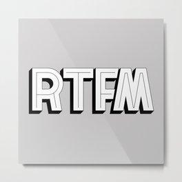 RTFM Metal Print