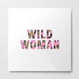 Wild Woman Metal Print