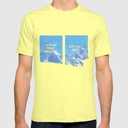 don't wait T-shirt