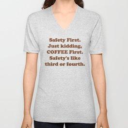 Safety First Unisex V-Neck