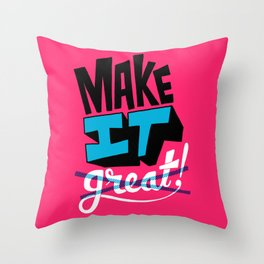 Make It Throw Pillow