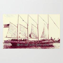 Never sail under false colors Rug