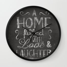 A home with laugh and laughter Wall Clock