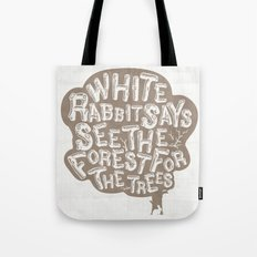 See the Forrest for the Trees Tote Bag