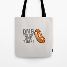 OMG That Was Only One Time - Quote from the movie Mean Girls Tote Bag
