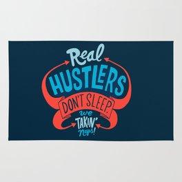 Real Hustlers Don't Sleep. We Takin' Naps. Rug