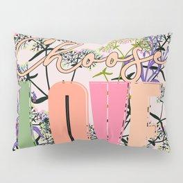 Choose Love Pillow Sham