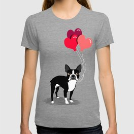 Boston Terrier Valentine heart balloons for pet owners and dog lovers gift for someone they love T-shirt