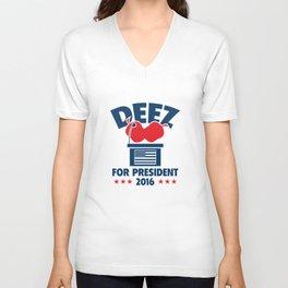Deez Nuts For President Unisex V-Neck