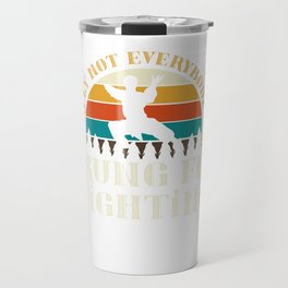 Surely not everyone was Kung Fu fighting Travel Mug