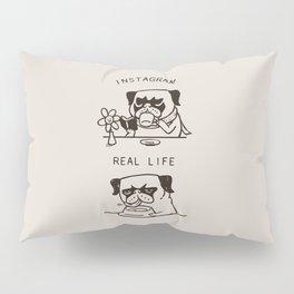 Instagram vs Real Life Pillow Sham
