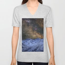 Never stop exploring mountains, space..... Unisex V-Neck