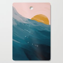 """One Wave At A Time"" Cutting Board"