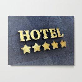 Five star Hotel Metal Print