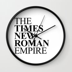 THE TIMES NEW ROMAN EMPIRE Wall Clock