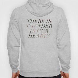 thunder in our hearts Hoody