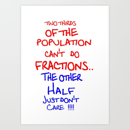 Two thirds of the population Art Print