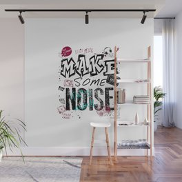 Make some Noise Wall Mural
