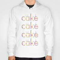 cake Hoodies featuring CAKE CAKE CAKE CAKE by thev clothing