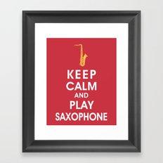 Keep Calm and Play Saxophone Framed Art Print