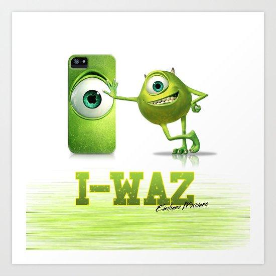 I-Waz Art Print