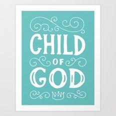 Child of God Art Print