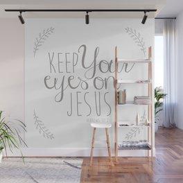 Hebrews 12:2 Wall Mural