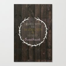 i belong to you, you belong to me- the lumineers Canvas Print