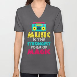 Music Is The Strongest Form Of Magic Unisex V-Neck
